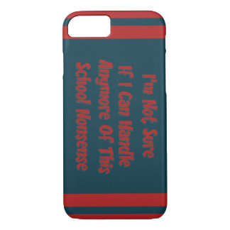 Tired of School iPhone 7 Case