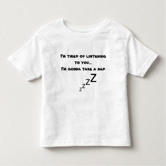 tired of you mummy toddler T-Shirt