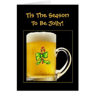 Tis Season To Be Jolly Funny Beer Mug Christmas Greeting Card