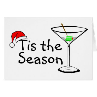 Tis The Season Martini Drink Christmas Card