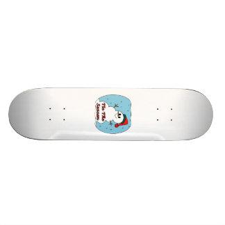 Tis The Season Snowman Skateboards