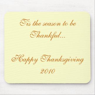 Tis the season to be Thankful Mouse Pad