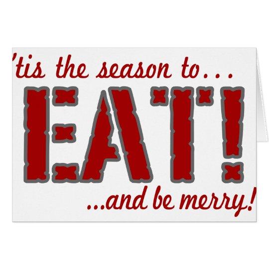 Tis the season to EAT! Card