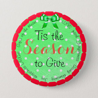 Tis the Season to Give Christmas Button