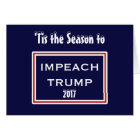 Tis the Season to Impeach Trump Christmas Holiday Card