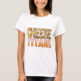 Titan Blue Cheese T-Shirt