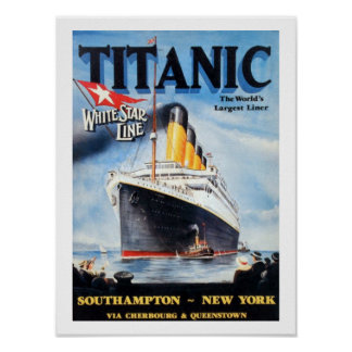 Titanic White Star Line - World's Largest Liner Poster