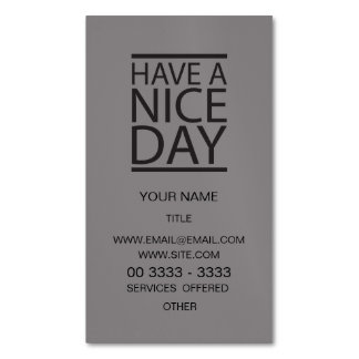 Titanium - Have a Nice Day Magnetic Business Cards