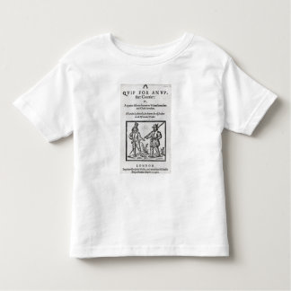 Title page for 'A Quip for an Upstart Courtier' Toddler T-Shirt