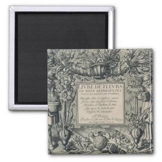 Title page from 'Livre des Fleurs' by Jean Le Cler Square Magnet