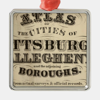 Title Page Pittsburgh, Allegheny atlas Christmas Ornament