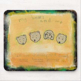 Titled: My Bears & Me - Don't provoke us bear ART Mouse Pad