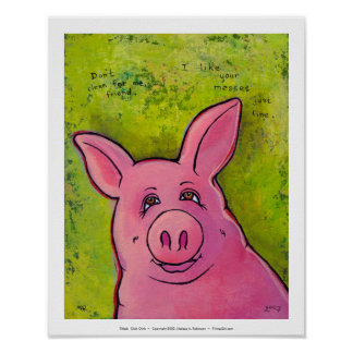Titled:  Oink Oink Posters