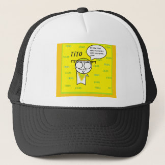 Tito Wants Tacos Trucker Hat