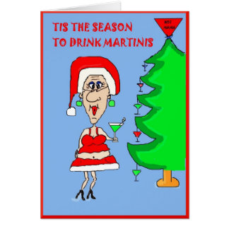 TIZ THE SEASON TO DRINK MARTINIS CARD