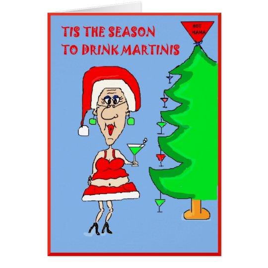 TIZ THE SEASON TO DRINK MARTINIS CARD