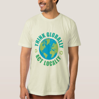 TJED Globe Think Globally, Act Locally T-shirt