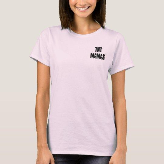 TNT - South County Mamas T-Shirt