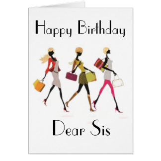 TO A DEAR SIS  GREETING CARD
