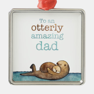 To an otterly amazing dad Sea otter Christmas Ornament