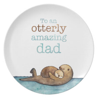 To an otterly amazing dad Sea otter Plate
