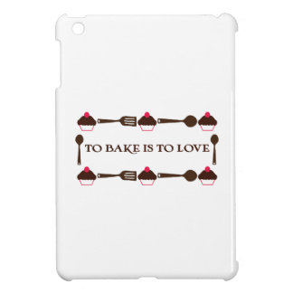 To Bake Is To Love Cover For The iPad Mini