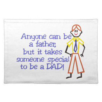 To Be A Dad Placemat