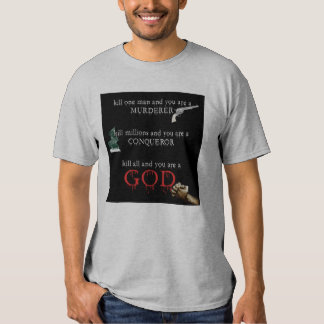 To be a God Tee Shirt