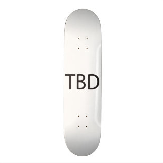 To Be Determined ai Skateboards