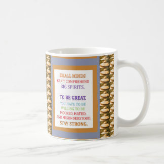 To be GREAT, stay STRONG, n be ready for .. Coffee Mug