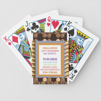 To be GREAT stay STRONG n be ready for Bicycle Poker Cards