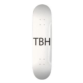 To Be Honest ai Skate Deck