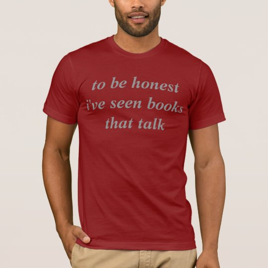 to be honest i've seen books that talk T-Shirt