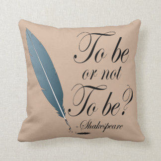 To Be Or Not To Be Throw Pillow Gift