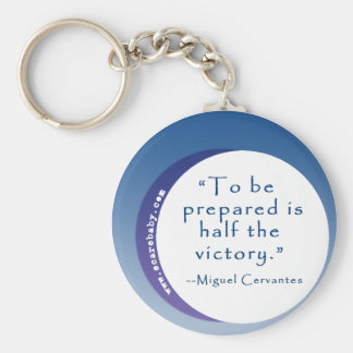 To Be Prepared is Half the Victory Inspiring Quote Key Ring