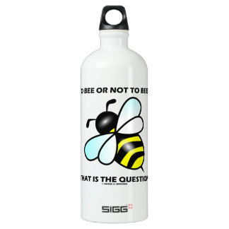 To Bee Or Not To Bee? That Is The Question (Bee) SIGG Traveller 1.0L Water Bottle