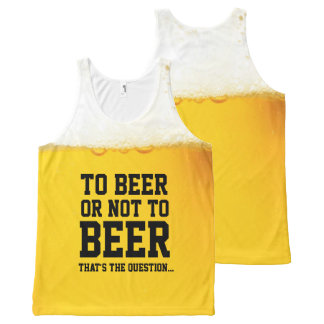 To Beer Or Not To Beer Funny Shakespeare Slogan All-Over Print Tank Top