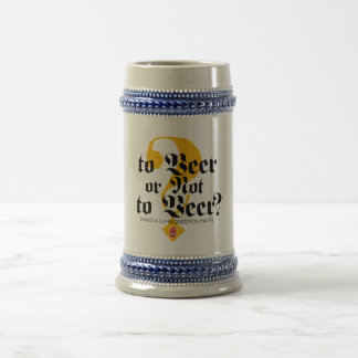 To Beer or not to Beer? Stein by Señor Smith Mug