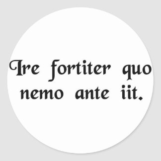 To boldly go where no man has gone before. round sticker