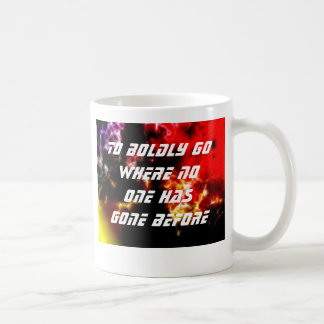 To Boldly Go Where No One Has Gone Before Basic White Mug