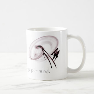 To Change Your Life, Change Your mind Coffee Mug