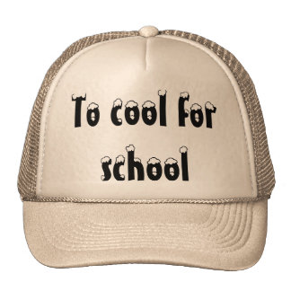 To cool for school cap