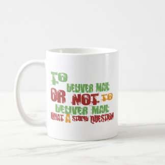 To Deliver Mail Coffee Mug