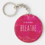 To Do - Breathe Basic Round Button Key Ring