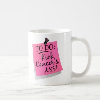 To Do - Kick Cancer's Ass Breast Coffee Mug