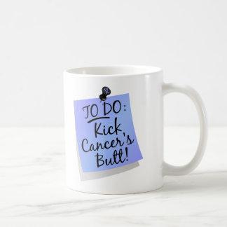 To Do - Kick Cancer's Butt Prostate Coffee Mug