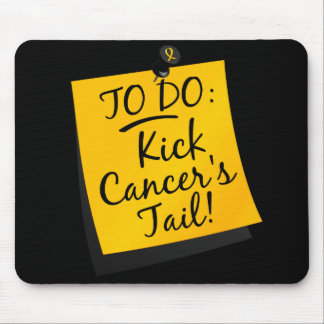 To Do - Kick Cancer's Tail Childhood Mouse Pad