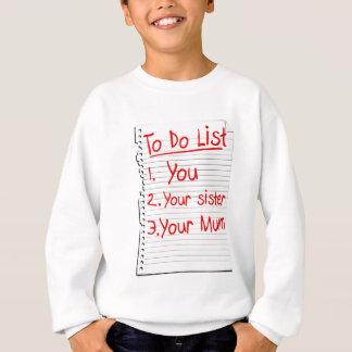 To do list sweatshirt