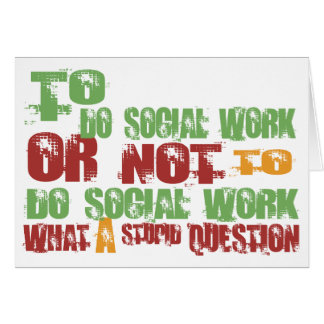 To Do Social Work Card