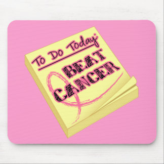 To Do Today - Beat Breast Cancer Mouse Pad